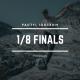 PACT11, IACT2019 – 1/8 finals battles!