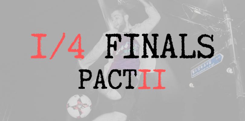 PACT11, IACT2019 – quarterfinal battles!