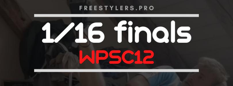 WPSC12 1/16 finals